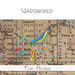 NOBIS, The - Vaporized (Front Cover)