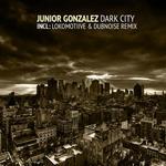 GONZALEZ, Junior - Dark City (Front Cover)