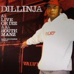 Live Or Die/South Manz