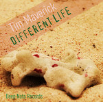 MAVERICK, Tim - Different Life (Front Cover)