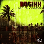 NOTIXX - Natural Disaster (Front Cover)