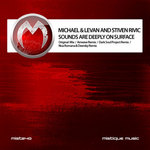 MICHAEL & LEVAN/STIVEN RIVIC - Sounds Are Deeply On Surface (Front Cover)