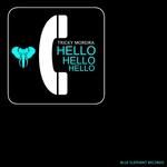 TRICKY MOREIRA - Hello Hello Hello (Front Cover)