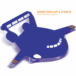 SINCLAIR, Didier/DJ CHRIS PI - Groove 2 Me (Front Cover)