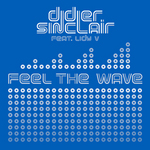 SINCLAIR, Didier feat LADY V - Feel The Wave (Front Cover)