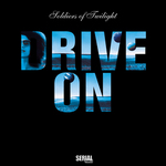 SOLDIERS OF TWILIGHT - Drive On (Front Cover)