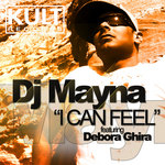 DJ MAYNA feat DEBORA GHIRA - I Can Feel (Part 1) (Front Cover)