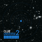 VARIOUS - Club Universe Vol 2 (Front Cover)