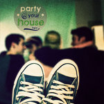 VARIOUS - Party @ Your House Vol. 2 (Front Cover)