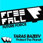 TARAS BAZEEV - Protect The Planet (Front Cover)