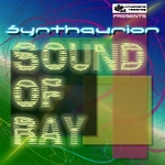 SYNTHAURION - Sound Of Ray (Front Cover)