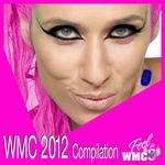MUGLER, Liz/VARIOUS - Compilation WMC 2012 (Front Cover)
