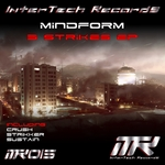 MINDFORM - 3 Strikes EP (Front Cover)