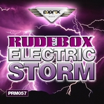 RUDEBOX - Electric Storm EP (Front Cover)