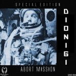 DIONIGI - Abort Mission (Special Edition) (Front Cover)