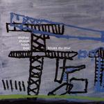 MAHER SHALAL HASH BAZ - Blues Du Jour (Front Cover)