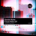 KANE, Dexter - Future Retro EP (Front Cover)