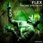 FLEX - Failure System EP (Front Cover)