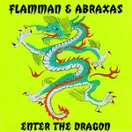 FLAMMAN & ABRAXAS - Enter The Dragon (Front Cover)