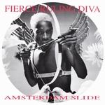 FIERCE RULING DIVA - Amsterdam Slide (Front Cover)