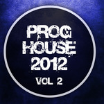 VARIOUS - Proghouse 2012 Vol 2 (Front Cover)