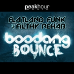FLATLAND FUNK/FILTHY REHAB - Boodang Bounce (Front Cover)