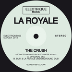 LA ROYALE - The Crush (Front Cover)