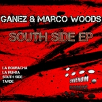 GANEZ/MARCO WOODS - South Side EP (Front Cover)