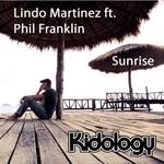 MARTINEZ, Lindo feat PHIL FRANKLIN - Sunrise (Remixes) (Front Cover)