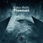 WELLS, Jules - Freeman (Front Cover)