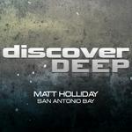 HOLLIDAY, Matt - San Antonio Bay (Front Cover)