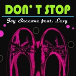 SACCONE, Joy feat LEXY - Don't Stop (Front Cover)