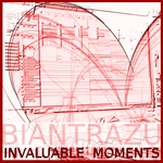 BIANTRAZU - Invaluable Moments (Front Cover)