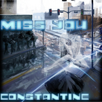 CONSTANTINE - Miss You (Front Cover)