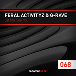 FERAL ACTIVITYZ/G-RAVE - Let Me See You (Front Cover)