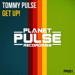 PULSE, Tommy - Get Up! (Front Cover)