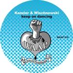 KANZLER & WISCHNEWSKI - Keep On Dancing (Front Cover)