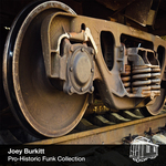 BURKITT, Joey - Pro-Historic Funk Collection (Front Cover)