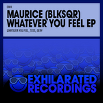 MAURICE BLKSQR - Whatever You Feel EP (Front Cover)