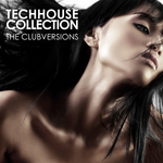 Techhouse Collection: The Clubversions