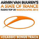 VAN BUUREN, Armin/VARIOUS - A State Of Trance Radio Top 20: March/April 2012 (Front Cover)