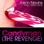 NEVINS, Jason feat GREG NICE - Candyman: The Revenge (Front Cover)
