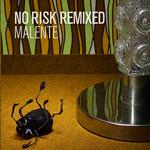No Risk Remixed