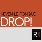 LE FONQUE, Keven - Drop! (Front Cover)