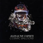 ALVIN & THE CHIPSETS - Cosmic Baloons (Front Cover)