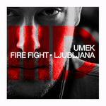 UMEK - Fire Fight EP (Front Cover)