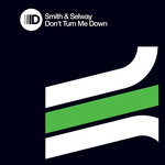 SMITH & SELWAY - Don't Turn Me Down (Front Cover)