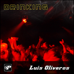 OLIVEROS, Luis - Drinking (Front Cover)