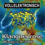 KLANGWELT 3000 - Klangneurose (Front Cover)