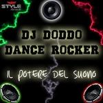 DJ DODDO/DANCE ROCKER - Il Potere Del Suono (Front Cover)